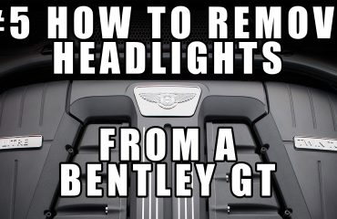 #5 How to Remove the Headlight / Head Light Lamp from a Bentley Continental GT