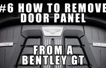 #6 How to Remove the Door Panel from a Bentley Continental GT
